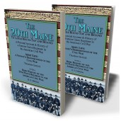The 20th Maine—To Little Round Top and Beyond: a Personal Account & History of a Famous Union Regiment in the American Civil War