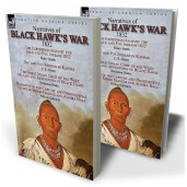 Narratives of Black Hawk's War, 1832