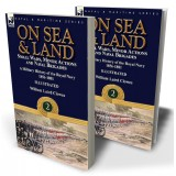 On Sea & Land: Small Wars, Minor Actions and Naval Brigades—A Military History of the Royal Navy Volume 2 1856-1881