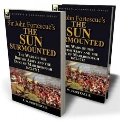 Sir John Fortescue's 'The Sun Surmounted'