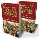 The History of the Royal Marines: the Early Years 1664-1842: Volume 2