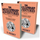 The Collected Young Readers Fiction of E. Nesbit—Volume 3: The Mouldiwarp Adventures