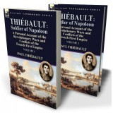 Thiébault: Soldier of Napoleon: Volume 1