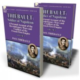 Thiébault: Soldier of Napoleon: Volume 2