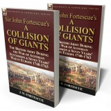 Sir John Fortescue's 'A Collision of Giants'