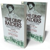 The Gray Raiders: Volume 3