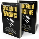 The Second Leonaur Book of Supernatural Detectives
