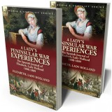 A Lady's Peninsular War Experiences