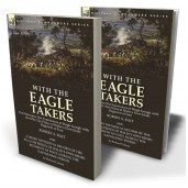 """With the """"Eagle Takers"""": the Peninsular War Experiences of Hugh Gough with the 87th (The Prince of Wales's Own Irish) Regiment of Foot"""