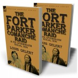 The Fort Parker Comanche Raid & its Aftermath, Texas, 1836