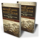 The British Army and the Peninsular War: Volume 1—Tilsit, Roliça, Vimeiro, Coruña:1807-1809