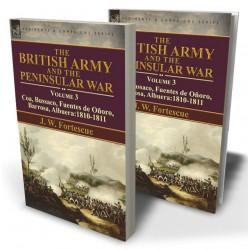 The British Army and the Peninsular War: Volume 3—Coa, Bussaco, Barrosa, Fuentes de Oñoro, Albuera:1810-1811