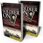 Soldier On: the Personal Experiences of a Tank Crewman in the 16th/5th Lancers During the Second World War