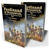 Ferdinand of Brunswick, Minden & the Seven Year's War by Lees Knowles, with An Account of the Battle of Vellinghausen & A Short Historical Account of The Battle of Minden by Charles Townshend & James Grant