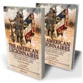 "The American Legionnaires: Accounts of Two Notable Soldiers of the French Foreign Legion During the First World War—""L. M. 8046"" by David Wooster King & Letters and Diary of Alan Seeger by Alan Seeger"