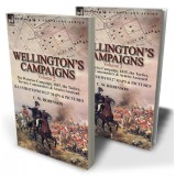 Wellington's Campaigns: Volume 2—The Waterloo Campaign, 1815, the Tactics, Terrain, Commanders & Armies Assessed