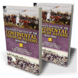 Illustrated Battles of the Continental European Nations 1820-1900: Volume 2