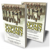The Illustrated Captain Coignet: A Soldier of Napoleon's Imperial Guard from the Italian Campaign to Russia and Waterloo, with 103 illustrations by Julien Le Blant