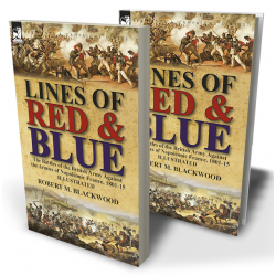 Lines of Red & Blue: the Battles of the British Army Against the Armies of Napoleonic France, 1801-15