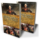 A British Soldier of the 18th Century: the Military Career of George Townshend during the War of Austrian Succession & The Seven Year's War
