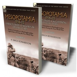 Mesopotamia 1914-15: Extracts from a Regimental Officer's Diary—With the Oxfordshire & Buckinghamshire Light Infantry during the First World War