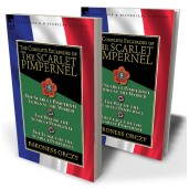The Complete Escapades of the Scarlet Pimpernel: Volume 5—The Scarlet Pimpernel Looks at the World, The Way of the Scarlet Pimpernel & The League of the Scarlet Pimpernel