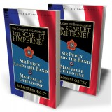 The Complete Escapades of the Scarlet Pimpernel: Volume 6—Sir Percy Leads the Band & Mam'zelle Guillotine