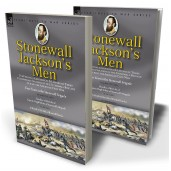 Stonewall Jackson's Men: the Personal Experiences and Letters of Three Confederate Soldiers of the Stonewall Brigade During the American Civil War