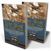 The War in the Air: Volume 6—The Allied Air Forces in 1918 Including the Bombing Campaign and Operations in Palestine, Mesopotamia, Persia, India, Macedonia, the Mediterranean & the Italian and Western Fronts