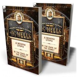 The Collected Strange & Science Fiction of H. G. Wells: Volume 5—The War in the Air & The World Set Free