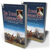 Sir John Hawkwood: an English Mercenary Commander of the 14th Century
