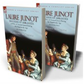 Laure Junot: Duchess of Abrantès & Wife of General Junot During the Napoleonic Age