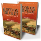 Blood on the Veldt: the Anglo-Zulu War of 1879