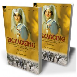 Zigzagging: the Experiences of an American Red Cross Nurse During the First World War