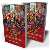 The Campaigns of the Coldstream Guards, 1793-1815: the Revolutionary War, Peninsular War and Waterloo Described by an Eyewitness Officer