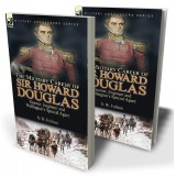 The Military Career of Sir Howard Douglas: Gunner, Engineer and Wellington's Special Agent