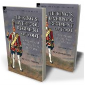 The King's, Liverpool Regiment of Foot: a Regimental History from 1685-1881