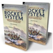 The Details of the Rocket System Employed by the British Army During the Napoleonic Wars
