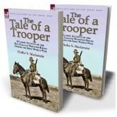 The Tale of a Trooper: a Classic Account of the New Zealand Mounted Rifles During the First World War
