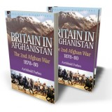 Britain in Afghanistan 2: the Second Afghan War 1878-80