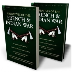 Narratives of the French & Indian War