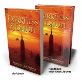 Darkness and Dawn 2 Beyond the Great Oblivion