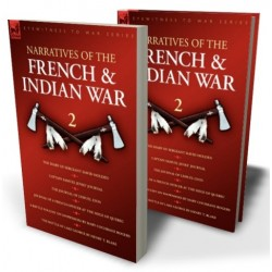 Narratives of the French & Indian War: 2
