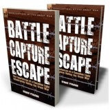 Battle, Capture & Escape