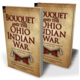 Bouquet & the Ohio Indian War
