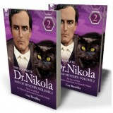 The Complete Dr Nikola—Man of Mystery