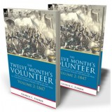The Twelve Month's Volunteer--Volume 2 1847