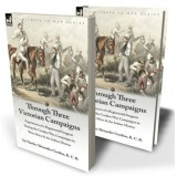 Through Three Victorian Campaigns