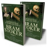 The Collected Supernatural and Weird Fiction of Bram Stoker: 2