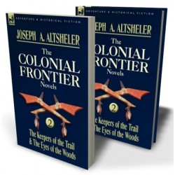 The Colonial Frontier Novels: 2